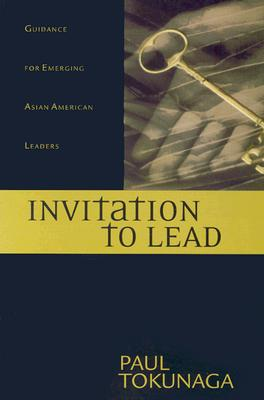 Image for Invitation to Lead: Guidance for Emerging Asian American Leaders