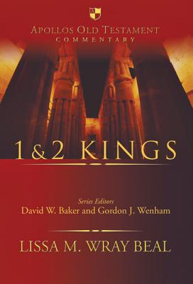 1 & 2 Kings (Apollos Old Testament Commentary), Lissa Wray Beal
