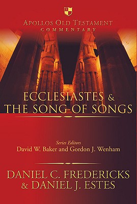 Image for AOTC Ecclesiastes & the Song of Songs (Apollos Old Testament Commentary)