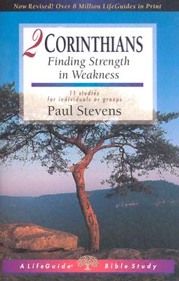 Image for 2 Corinthians: Finding Strength in Weakness (Lifeguide Bible Studies)