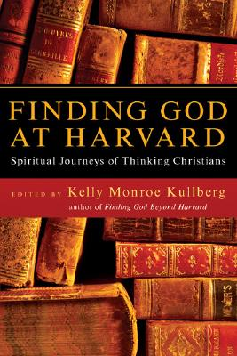 Image for Finding God at Harvard: Spiritual Journeys of Thinking Christians