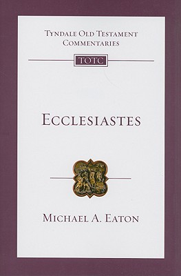 Image for TOTC Ecclesiastes (Tyndale Old Testament Commentaries)