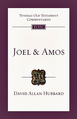 Image for TOTC Joel and Amos (Tyndale Old Testament Commentaries)