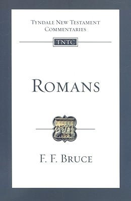 TNTc Romans: An Introduction and Commentary (Tyndale New Testament Commentaries), F. F. Bruce