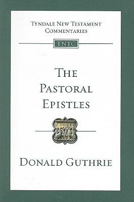 Image for TNTc The Pastoral Epistles (Tyndale New Testament Commentaries (IVP Numbered))