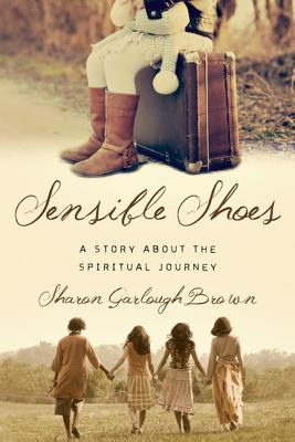 Image for Sensible Shoes: A Story about the Spiritual Journey