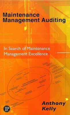 Maintenance Management Auditing, Kelly, Anthony
