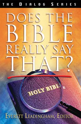 Image for Does the Bible Really Say That? (The Dialog Series)