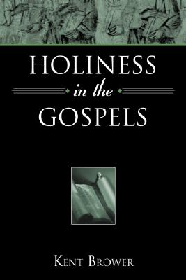 Image for Holiness in the Gospels