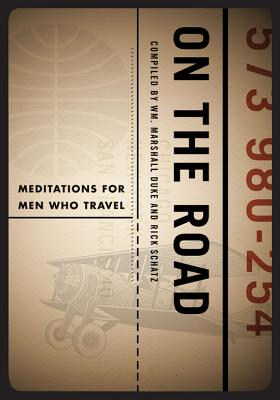 Image for On the Road: Meditations for Men Who Travel