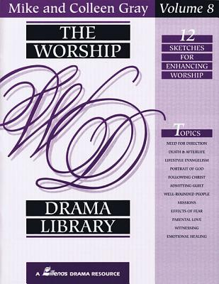 Image for The Worship Drama Library - Volume 8: 12 Sketches for Enhancing Worship