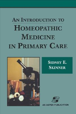 Image for An Introduction to Homeopathic Medicine in Primary Care