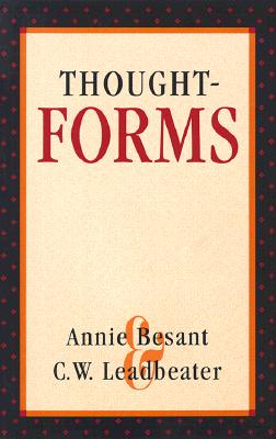 Thought Forms, Besant, Annie; Leadbeater, C.W.