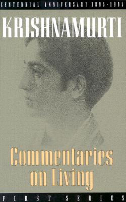 Image for Commentaries on Living: First Series