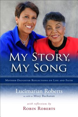 Image for My Story, My Song - Mother-Daughter Reflections on Life and Faith