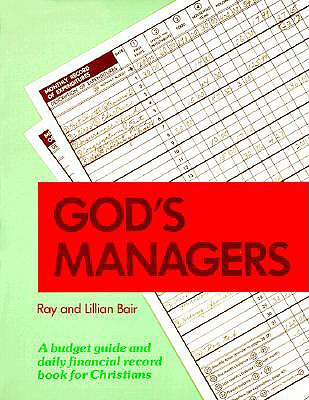 Image for God's Managers: A Budget Guide and Daily Financial Record Book for Christians