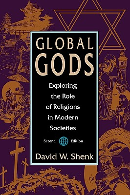 Image for Global Gods: Exploring the Role of Religions in Modern Societies