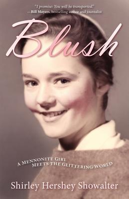 Image for Blush: A Mennonite Girl Meets a Glittering World