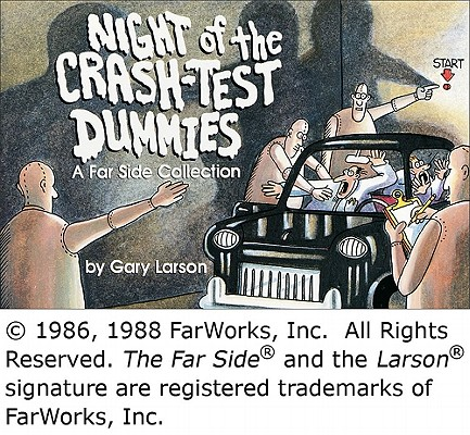 Night of the Crash-Test Dummies, a Far-Side Collection, Larson, Gary
