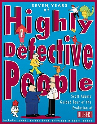 Image for Dilbert: Seven Years Of Highly Defective People (P