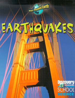 Image for Earthquakes (Discovery Channel School Science)