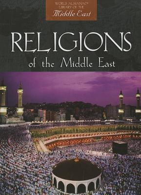 Religions of the Middle East (World Almanac Library of the Middle East), Stacey, Gill