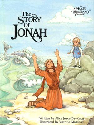 Image for The Story of Jonah (Alice in Bibleland Storybooks)