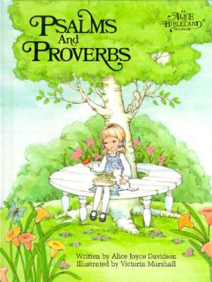 Image for Psalms and Proverbs: An Alice in Bibleland Storybook (Alice in Bibleland Storybooks)