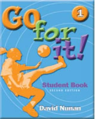 Go for it! Book 1 (Bk. 1) Student Book 2nd Edition, David Nunan (Author)