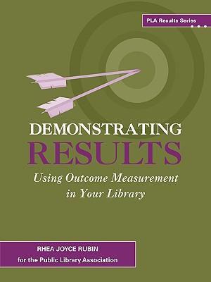 Demonstrating Results (PLA Results Series), Rhea Joyce Rubin