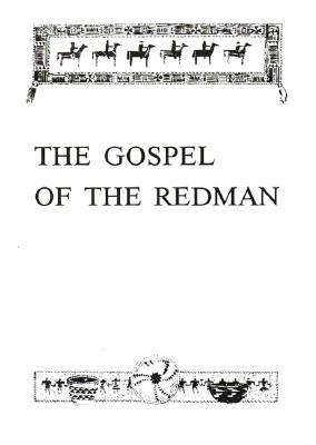 Image for The Gospel of the Redman: A Way of Life