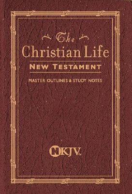Christian Life New Testament With Master Outlines And Study Notes, Thomas Nelson