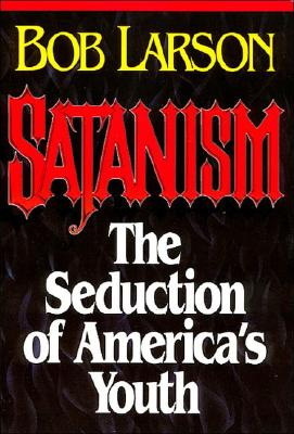 Image for Satanism: The Seduction of America's Youth