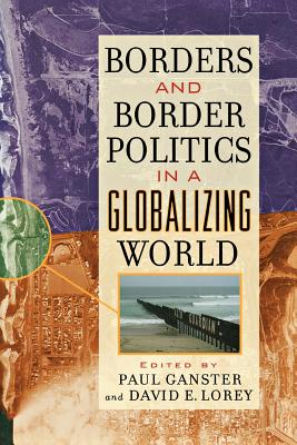 Image for Borders and Border Politics in a Globalizing World (The World Beat Series)