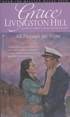 Image for All Through the Night (Grace Livingston Hill #6)