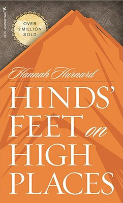 Hinds' Feet on High Places, HANNAH HURNARD