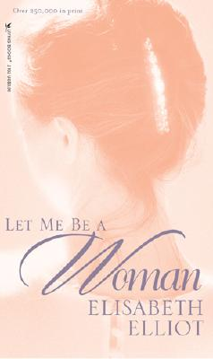 Image for Let Me Be a Woman