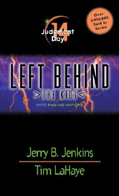Judgment Day (Left Behind: The Kids #14), Jerry B. Jenkins, Tim F. LaHaye, Chris Fabry