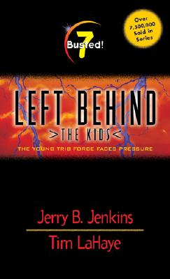 Image for Busted! (Left Behind. the Kids)