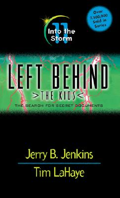 Into the Storm [Left Behind: The Kids 11], Jenkins, Jerry;Lahaye, Tim;Fabry, Chris