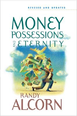 Image for Money, Possessions, and Eternity