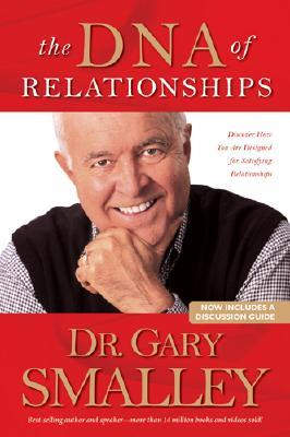 Image for DNA OF RELATIONSHIPS DISCOVER HOW YOUR ARE DESIGNED FOR SATISFYING RELATIONSHIPS