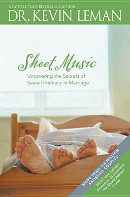 Image for Sheet Music: Uncovering the Secrets of Sexual Intimacy in Marriage