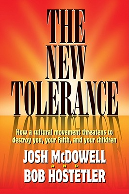 Image for The New Tolerance: How a cultural movement threatens to destroy you, your faith, and your children