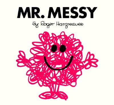 Mr. Messy (Mr. Men and Little Miss), Roger Hargreaves