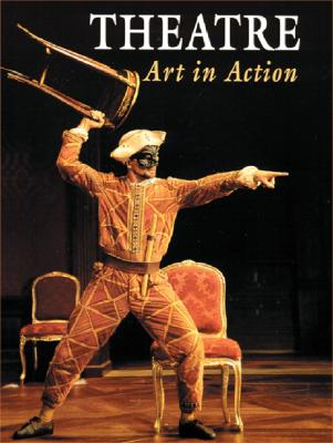 Image for Theatre: Art in Action (NTC: THEATRE OF ARTS IN ACTION)