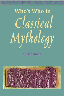 Image for Who's Who in Classical Mythology (Other Literature)