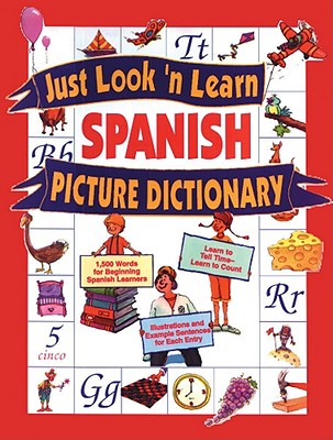 Image for Just Look'N Learn Spanish Picture Dictionary (Just Look'N Learn Picture Dictionary Series) (English and Spanish Edition)