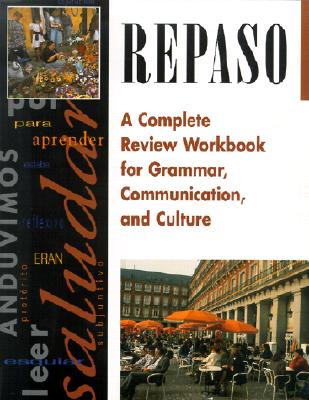 Repaso: A Complete Review Workbook for Grammar, Communication, and Culture, McGraw-Hill