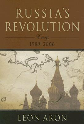 Image for RUSSIA'S REVOLUTION ESSAYS 1989-2006